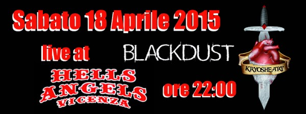 KRYOSHEART live @ Hells Angels MC Vicenza